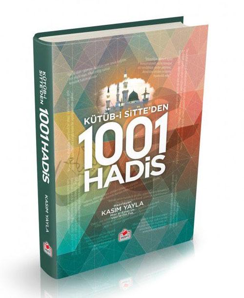 Kütüb-i Sitte-den Seçme 1001 Hadis